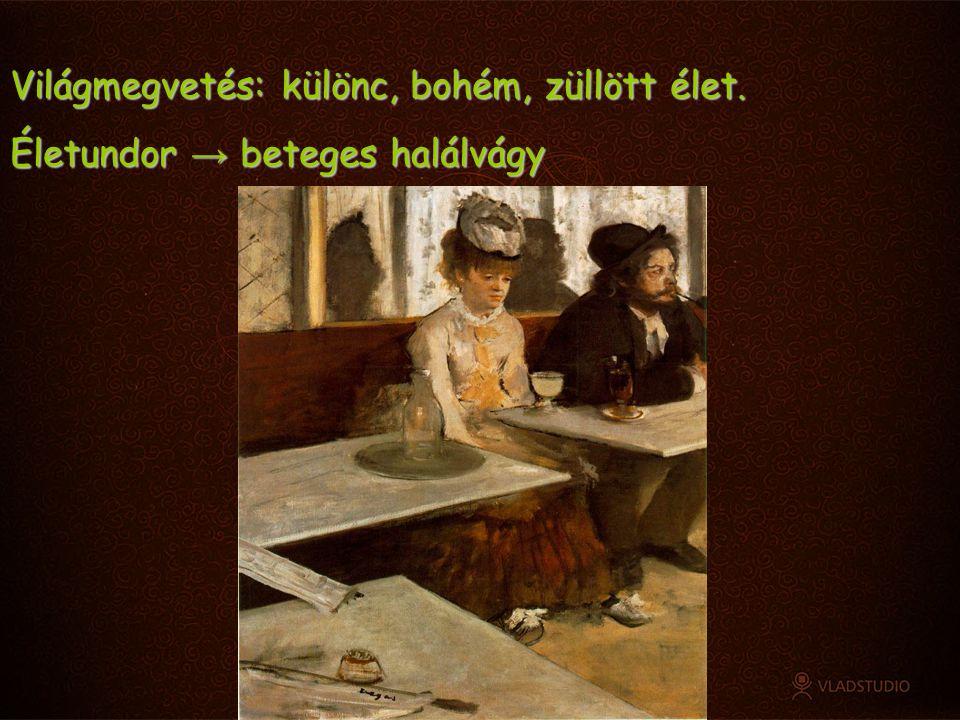 A modernség szimbolikus fordulata • epikában: Flaubert: Bovaryné • lírában: Baudelaire: Romlás virágai 1857