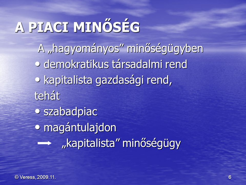 © Veress, 2009.11.17 EGYÉN ÉS KÖZÖSSÉG •jog és kötelesség •szabadság, testvériesség, egyenlőség •alapvető emberi jogok csak jog vagy kötelesség .