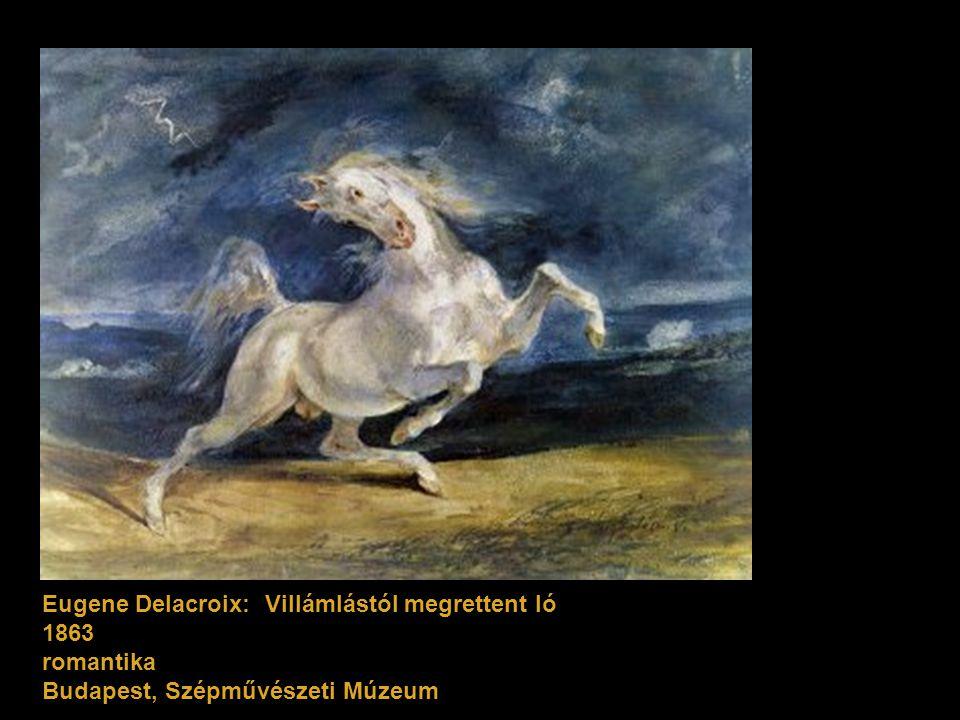 Eugene Delacroix: Villámlástól megrettent ló 1863 romantika Budapest, Szépművészeti Múzeum