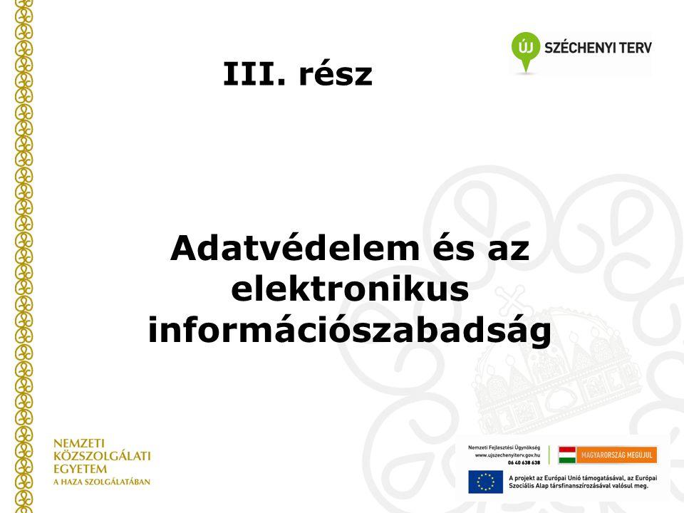 Adatvédelem és az elektronikus információszabadság III. rész