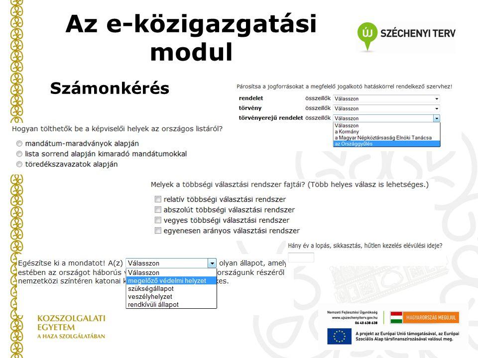 Számonkérés Az e-közigazgatási modul