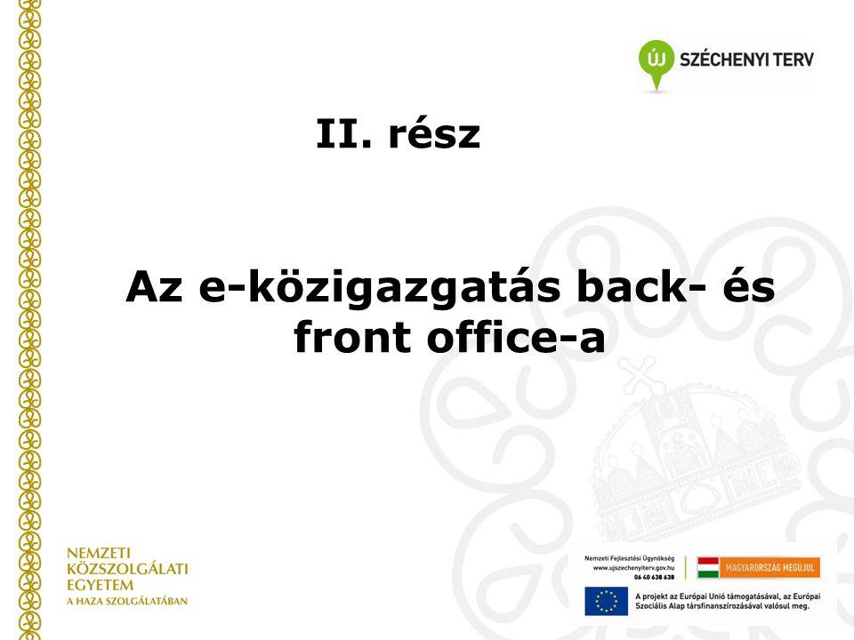 Az e-közigazgatás back- és front office-a II. rész