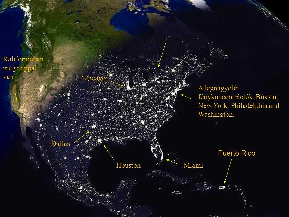 A legnagyobb fénykoncentrációk: Boston, New York, Philadelphia and Washington.