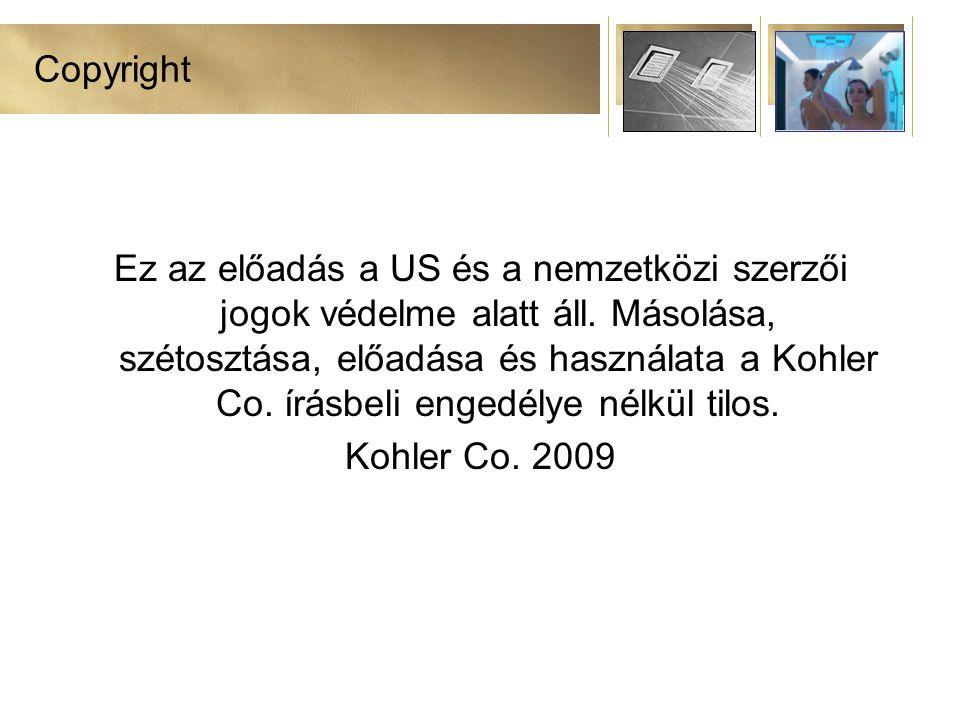 Copyright Ez az előadás a US és a nemzetközi szerzői jogok védelme alatt áll.