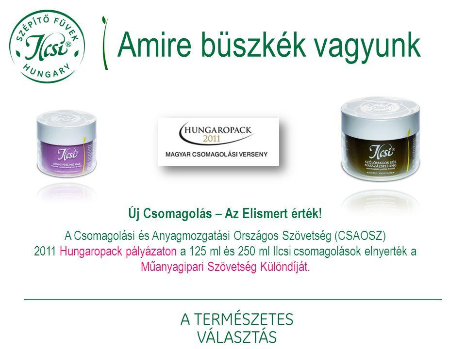 Új Csomagolás – Az Elismert érték! A Csomagolási és Anyagmozgatási Országos Szövetség (CSAOSZ) 2011 Hungaropack pályázaton a 125 ml és 250 ml Ilcsi cs