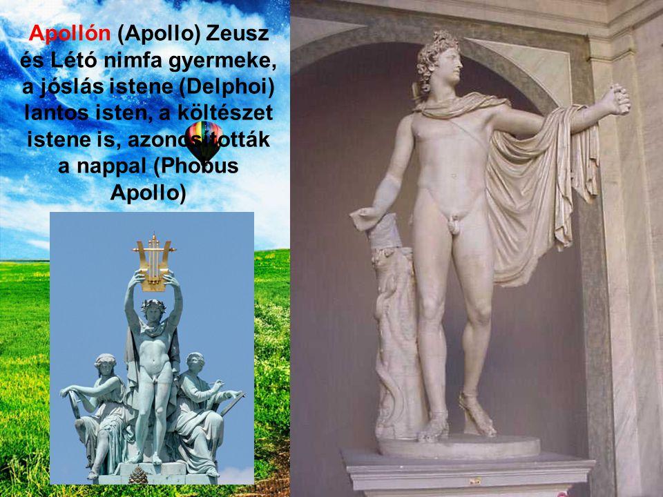 Apollón (Apollo) Zeusz és Létó nimfa gyermeke, a jóslás istene (Delphoi) lantos isten, a költészet istene is, azonosították a nappal (Phobus Apollo)