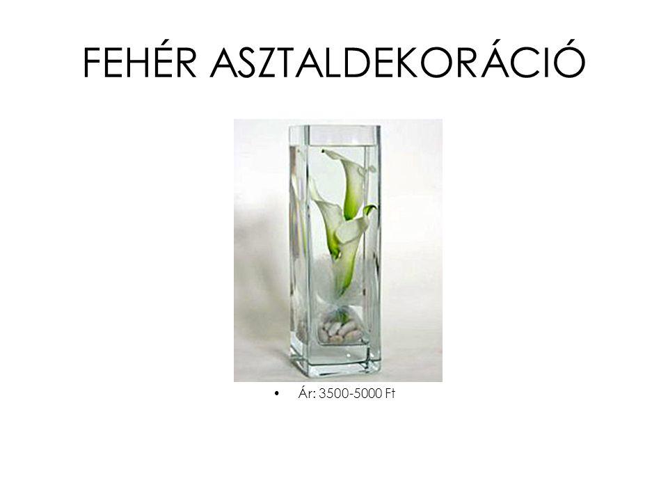 FEHÉR ASZTALDEKORÁCIÓ •Ár: 3500-5000 Ft