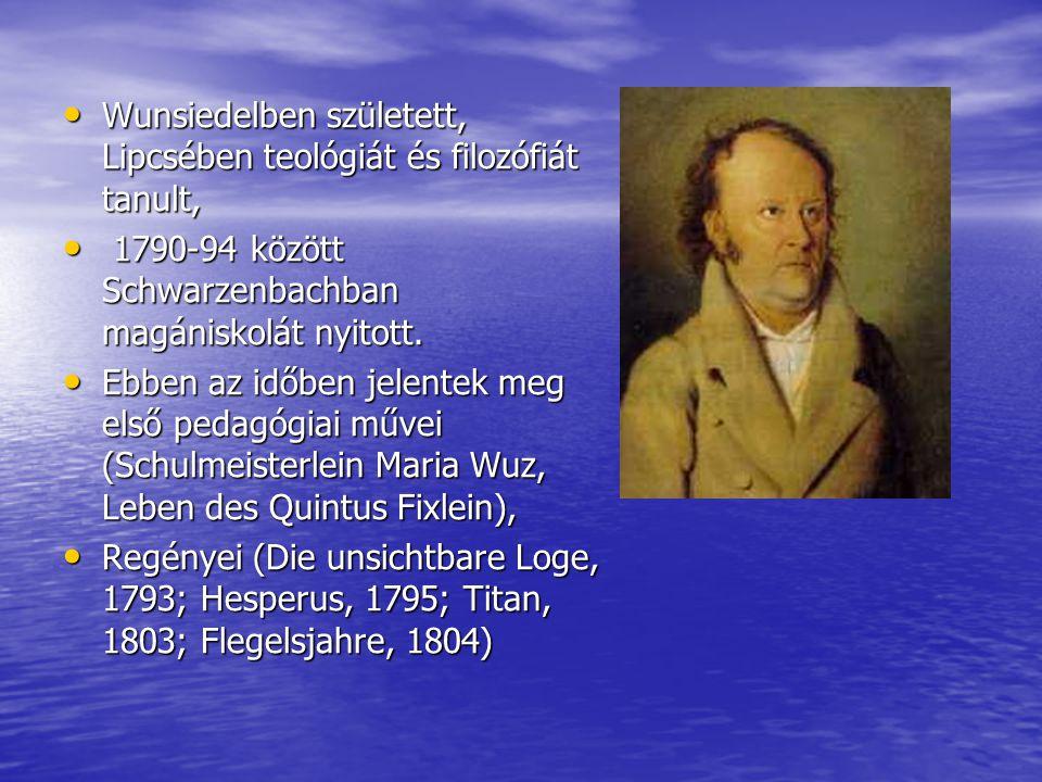 • Wunsiedelben született, Lipcsében teológiát és filozófiát tanult, • 1790-94 között Schwarzenbachban magániskolát nyitott. • Ebben az időben jelentek