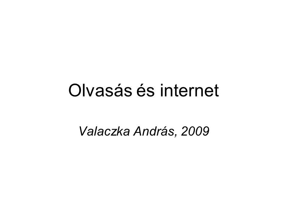 Olvasás és internet Valaczka András, 2009
