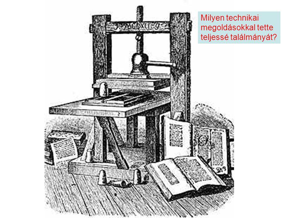 Milyen technikai megoldásokkal tette teljessé találmányát?
