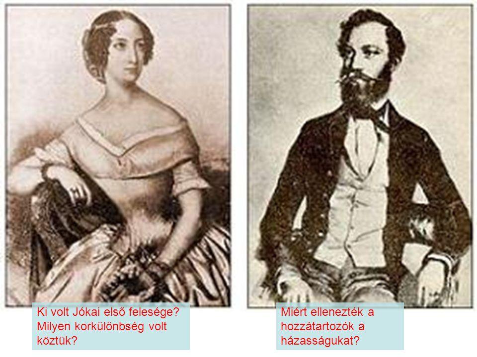 Ki volt Jókai első felesége.Milyen korkülönbség volt köztük.