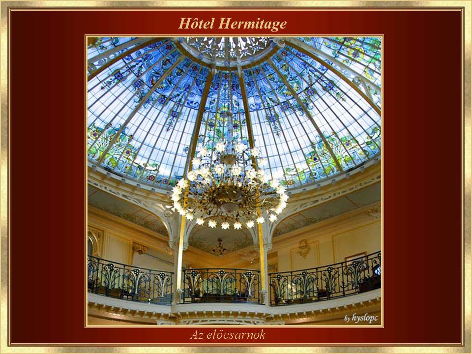 Hôtel Hermitage A főbejárat