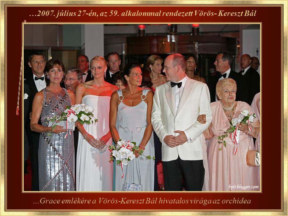 Grace 2007-ben, egy új tradíciót teremtett: A Rózsák Bálját Grace hercegnő imádta a rózsákat, azért hozta létre ezt a társadalmi és jótékonysági eseményt, ahol ő volt a bál első háziasszonya