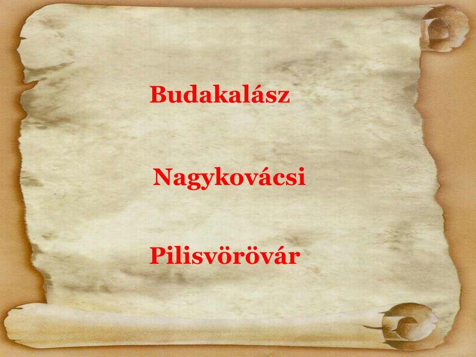 Nagykovácsi Budakalász Pilisvörövár