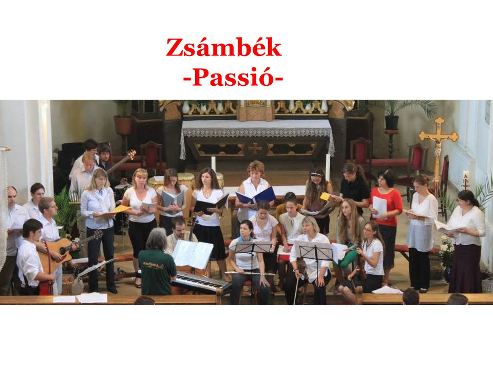 Zsámbék -Passió-