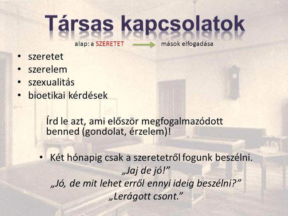 • A magyar nyelv szóhasználata a szeretet témakörében A magyar nyelv szinonimarendszerének vizsgálata • A szeretet fogalmának meghatározása.