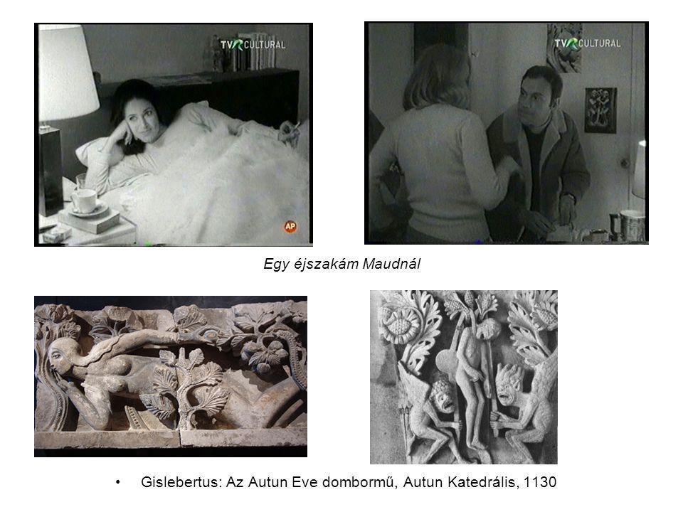 Egy éjszakám Maudnál •Gislebertus: Az Autun Eve dombormű, Autun Katedrális, 1130