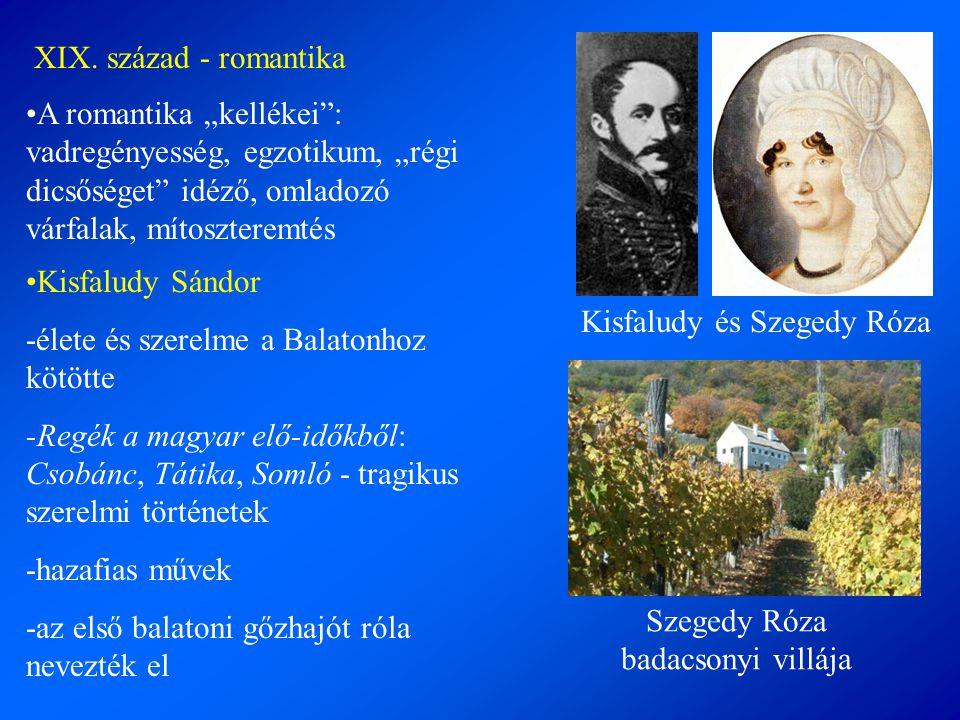 """XIX. század - romantika •A romantika """"kellékei"""": vadregényesség, egzotikum, """"régi dicsőséget"""" idéző, omladozó várfalak, mítoszteremtés •Kisfaludy Sánd"""