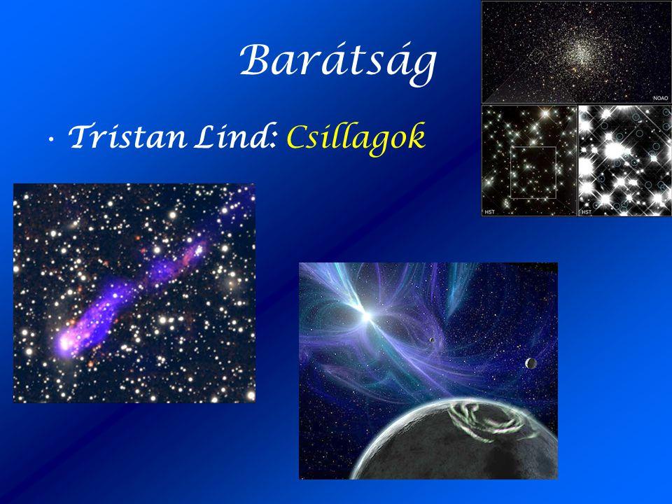 Barátság •Tristan Lind: Csillagok