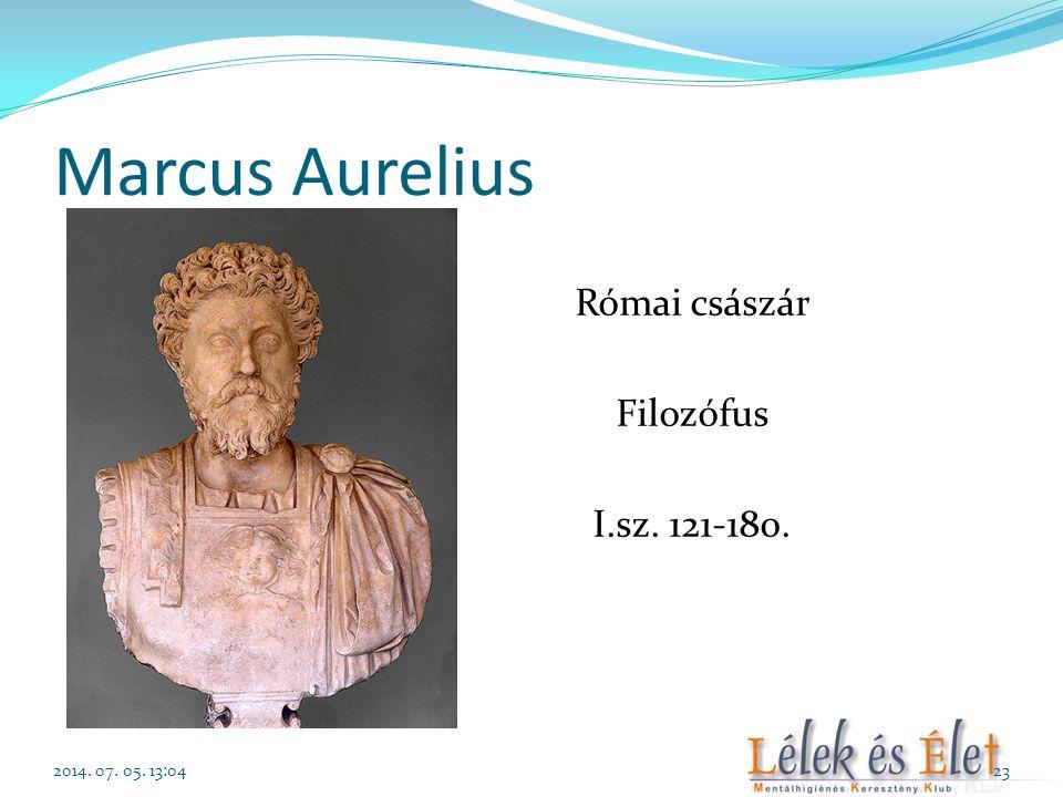 Marcus Aurelius Római császár Filozófus I.sz. 121-180. 2014. 07. 05. 13:0623