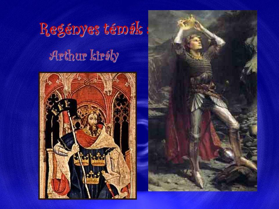 Regényes témák a középkorból: Arthur király Arthur király