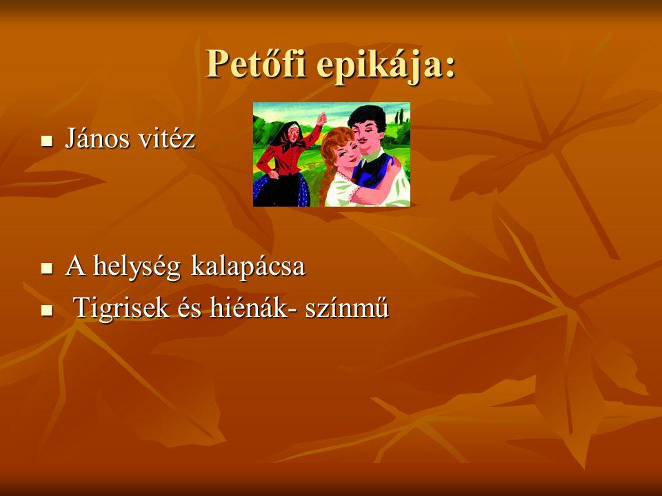 Petőfi szerelmi költészete:  Szeptember végén  Reszket a bokor, mert....