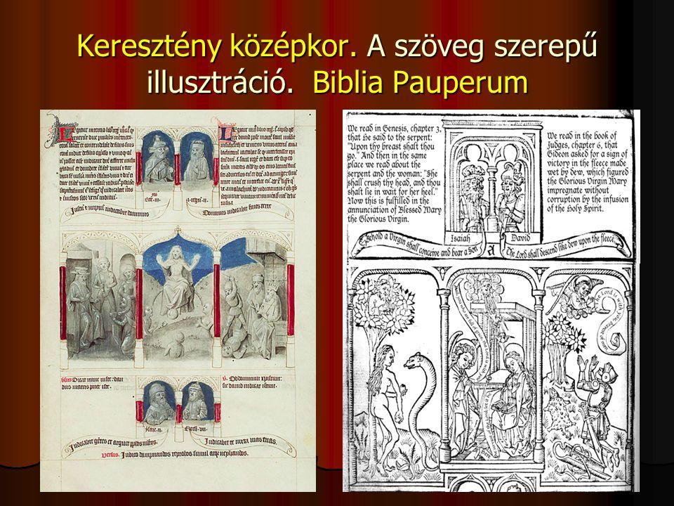Keresztény középkor. A szöveg szerepű illusztráció. Biblia Pauperum