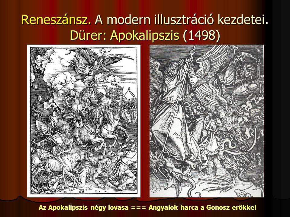 Reneszánsz.A modern illusztráció kezdetei.
