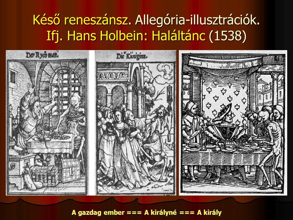 Késő reneszánsz.Allegória-illusztrációk. Ifj.