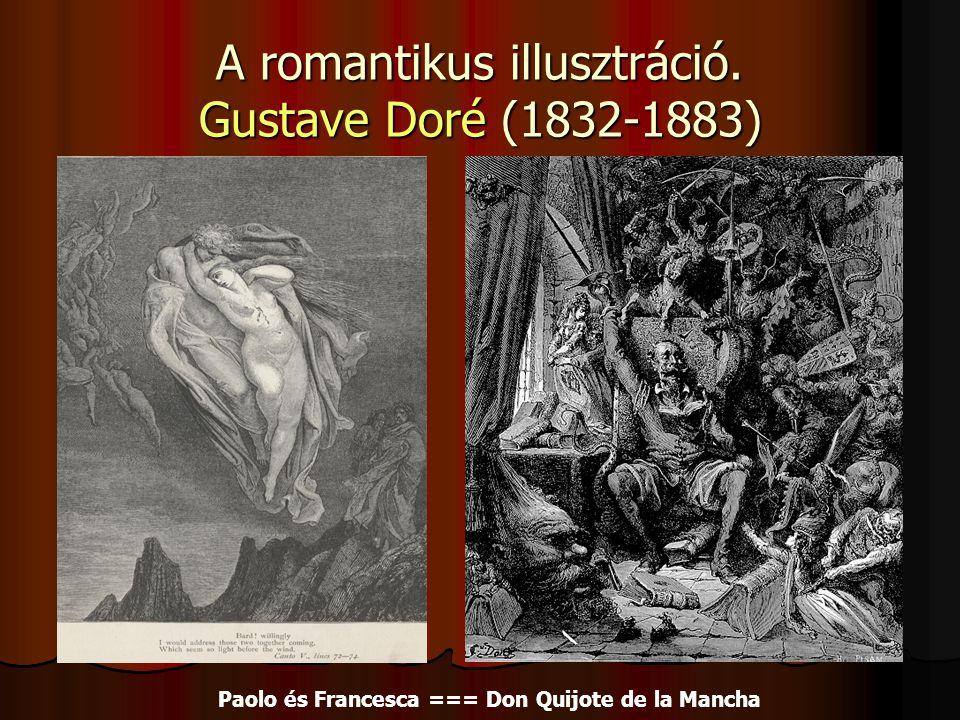 A romantikus illusztráció. Gustave Doré (1832-1883) Paolo és Francesca === Don Quijote de la Mancha