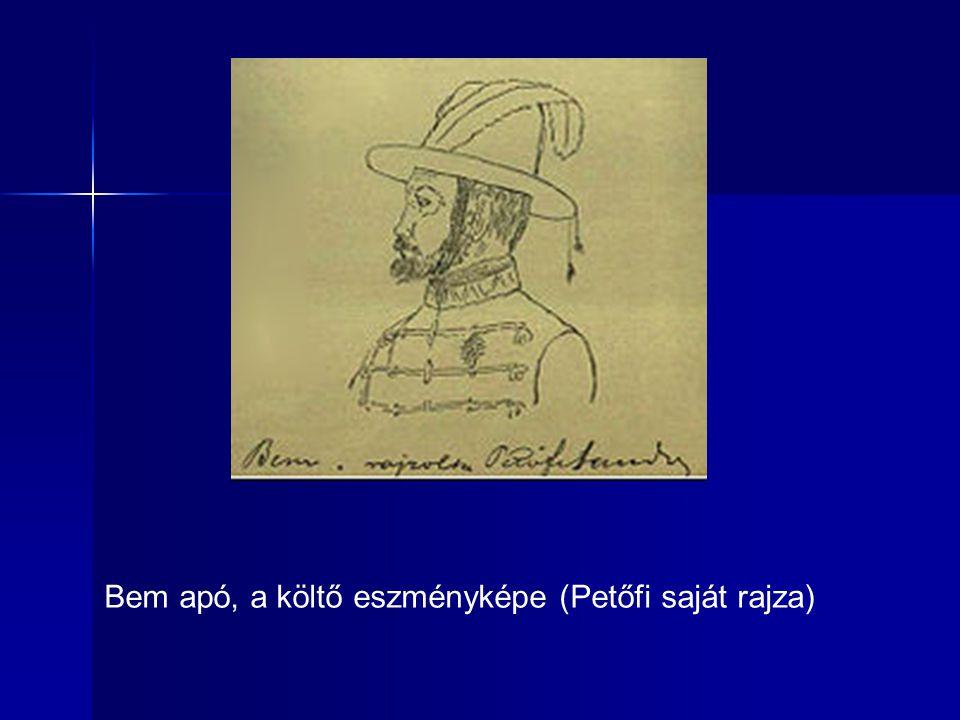 Bem apó, a költő eszményképe (Petőfi saját rajza)