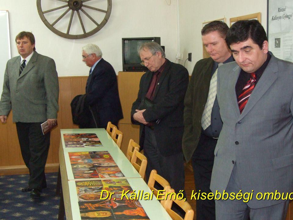 45 Dr. Kállai Ernő, kisebbségi ombudsman Dr. Kállai Ernő, kisebbségi ombudsman