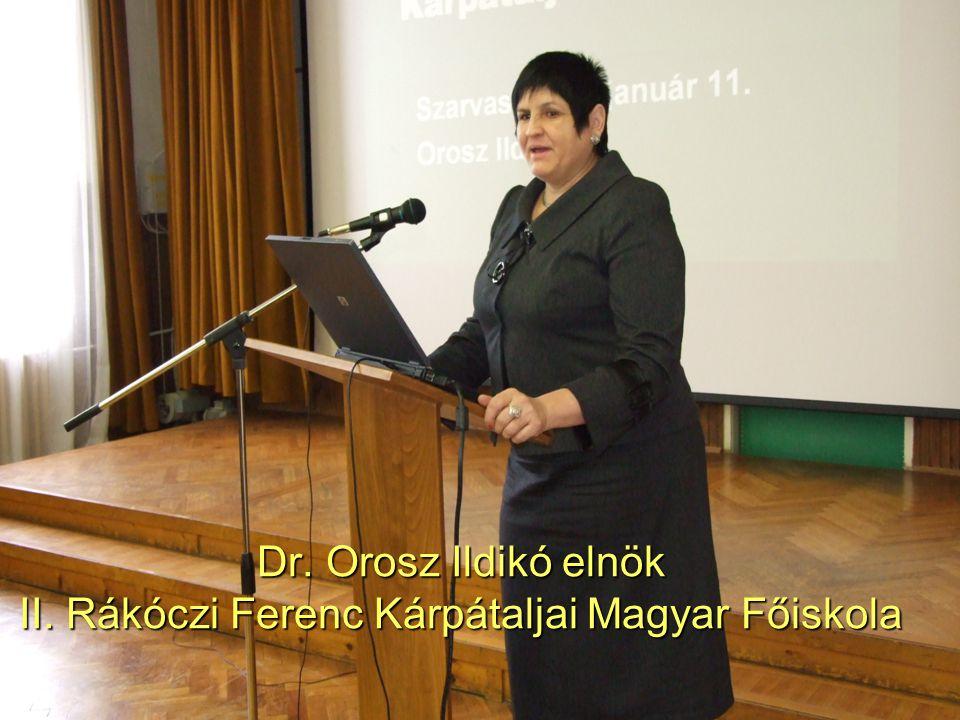 47 Dr. Orosz Ildikó elnök II. Rákóczi Ferenc Kárpátaljai Magyar Főiskola