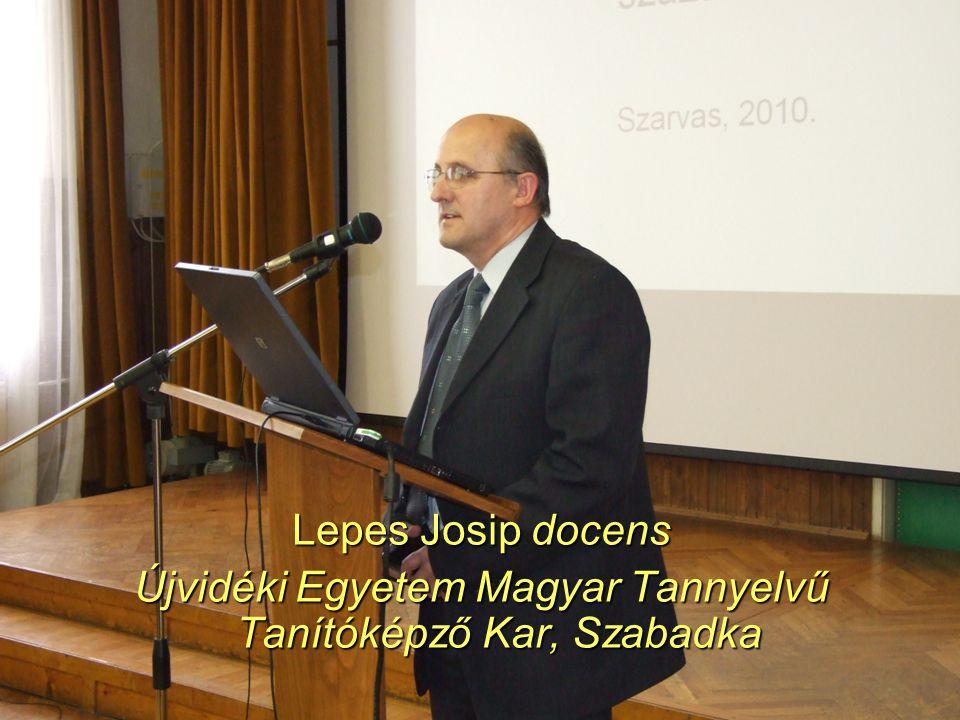 48 Lepes Josip docens Újvidéki Egyetem Magyar Tannyelvű Tanítóképző Kar, Szabadka