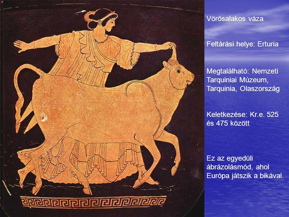 Vörösalakos váza Feltárási helye: Erturia Megtalálható: Nemzeti Tarquiniai Múzeum, Tarquinia, Olaszország Keletkezése: Kr.e. 525 és 475 között Ez az e
