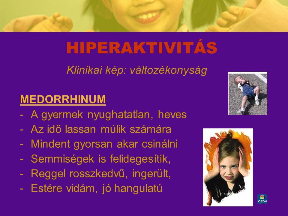 35 HIPERAKTIVITÁS Klinikai kép: változékonyság MEDORRHINUM -A gyermek nyughatatlan, heves -Az idő lassan múlik számára -Mindent gyorsan akar csinálni
