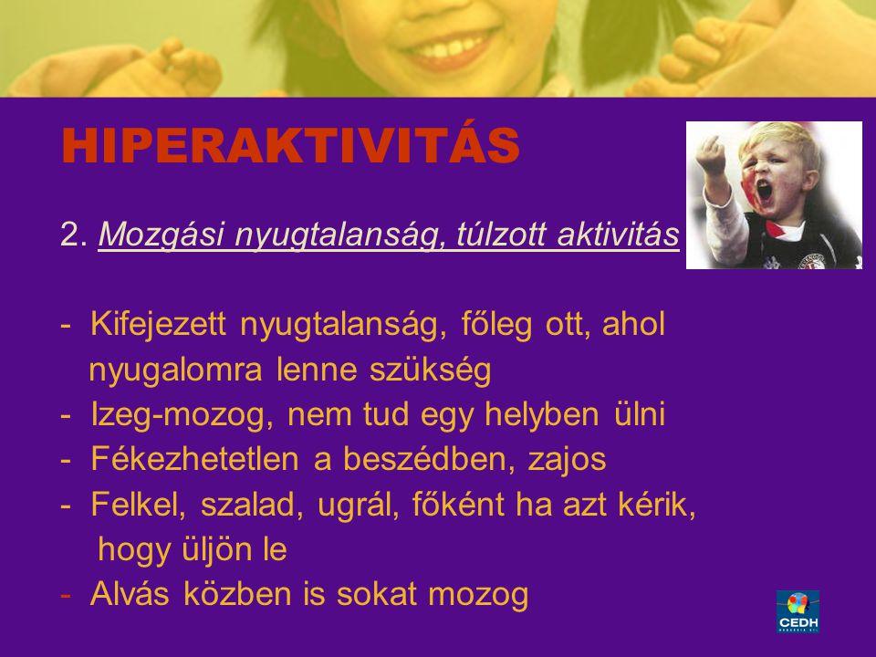 6 HIPERAKTIVITÁS 3.