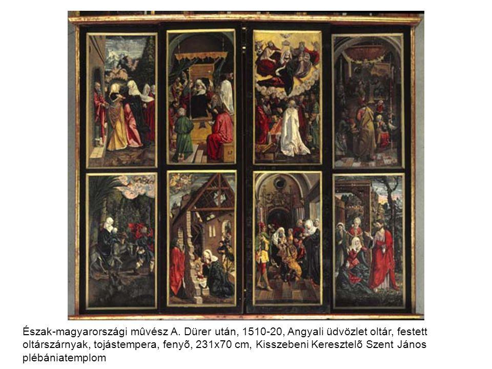 Észak-magyarországi mûvész A. Dürer után, 1510-20, Angyali üdvözlet oltár, festett oltárszárnyak, tojástempera, fenyõ, 231x70 cm, Kisszebeni Keresztel
