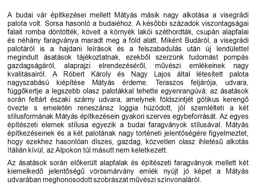 Irodalom A reneszánsz és vele együtt a humanizmus hatása Magyarországon is korán jelentkezett.