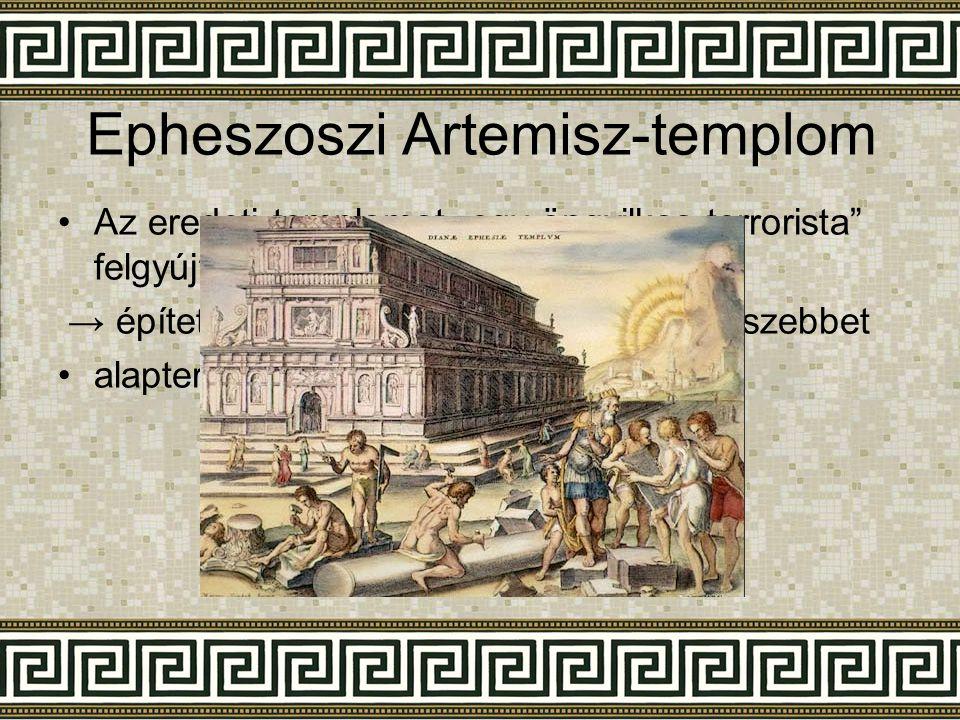 """Epheszoszi Artemisz-templom •Az eredeti templomot """"egy öngyilkos terrorista"""" felgyújtotta → építettek egy még nagyobbat és még szebbet •alapterülete:"""