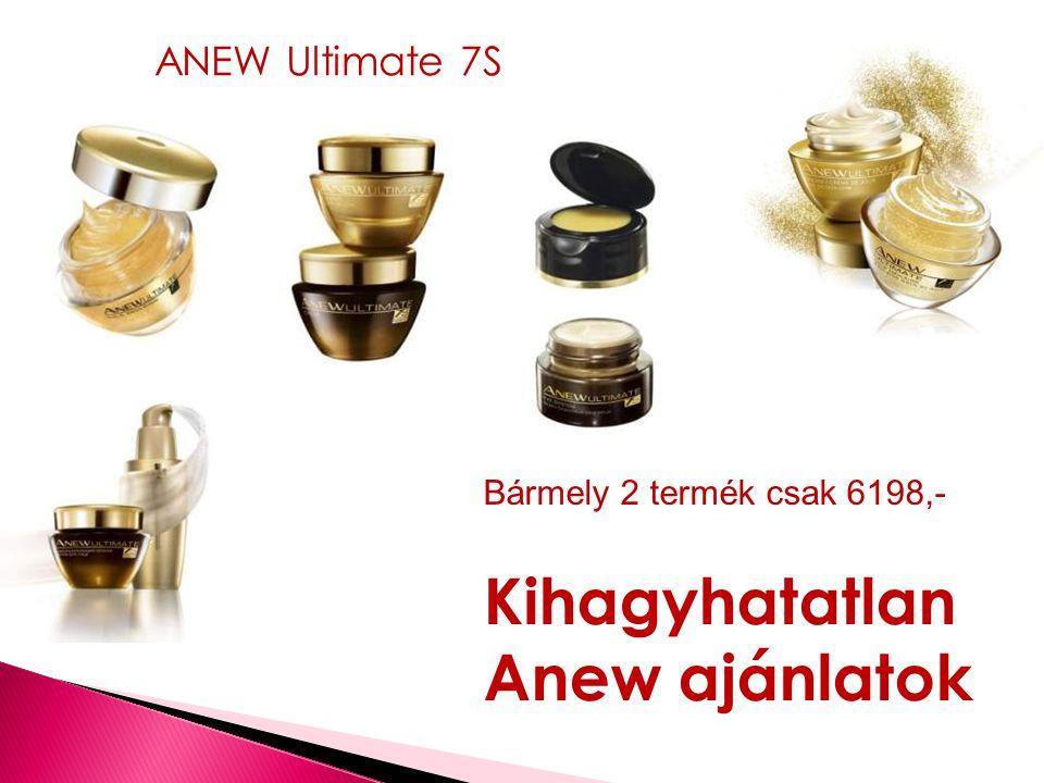 Bármely 2 termék csak 6198,- ANEW Ultimate 7S Kihagyhatatlan Anew ajánlatok