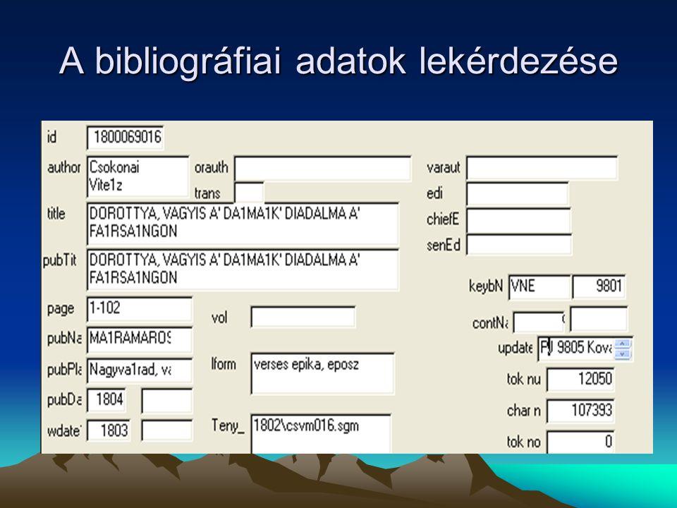 A bibliográfiai adatok lekérdezése