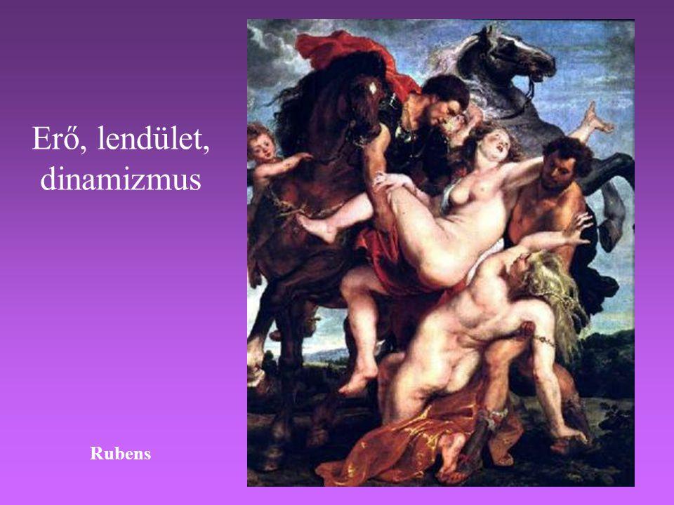 Erő, lendület, dinamizmus Rubens