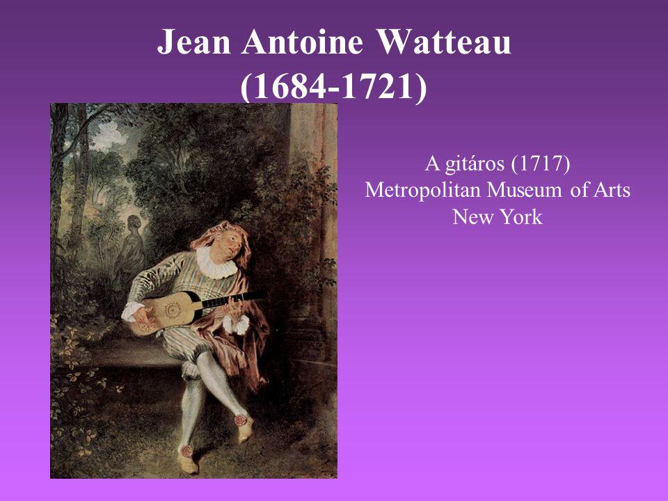 Jean Antoine Watteau (1684-1721) A gitáros (1717) Metropolitan Museum of Arts New York