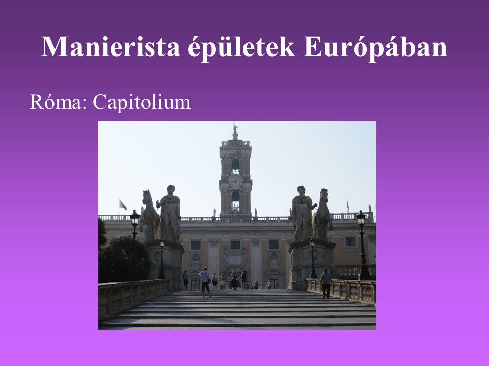 Manierista épületek Európában Róma: Capitolium