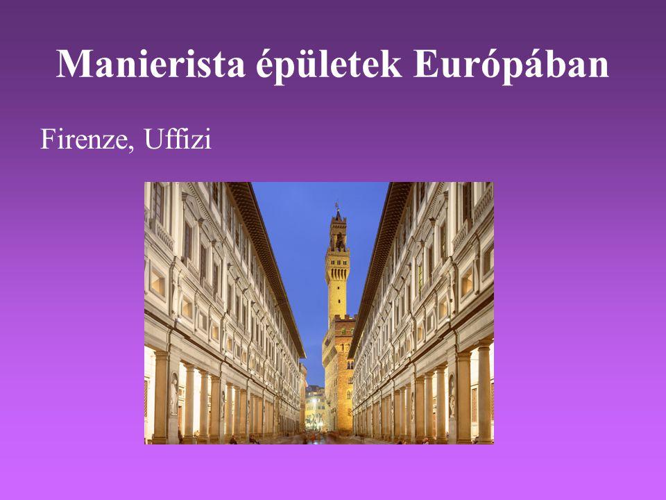 Manierista épületek Európában Firenze, Uffizi