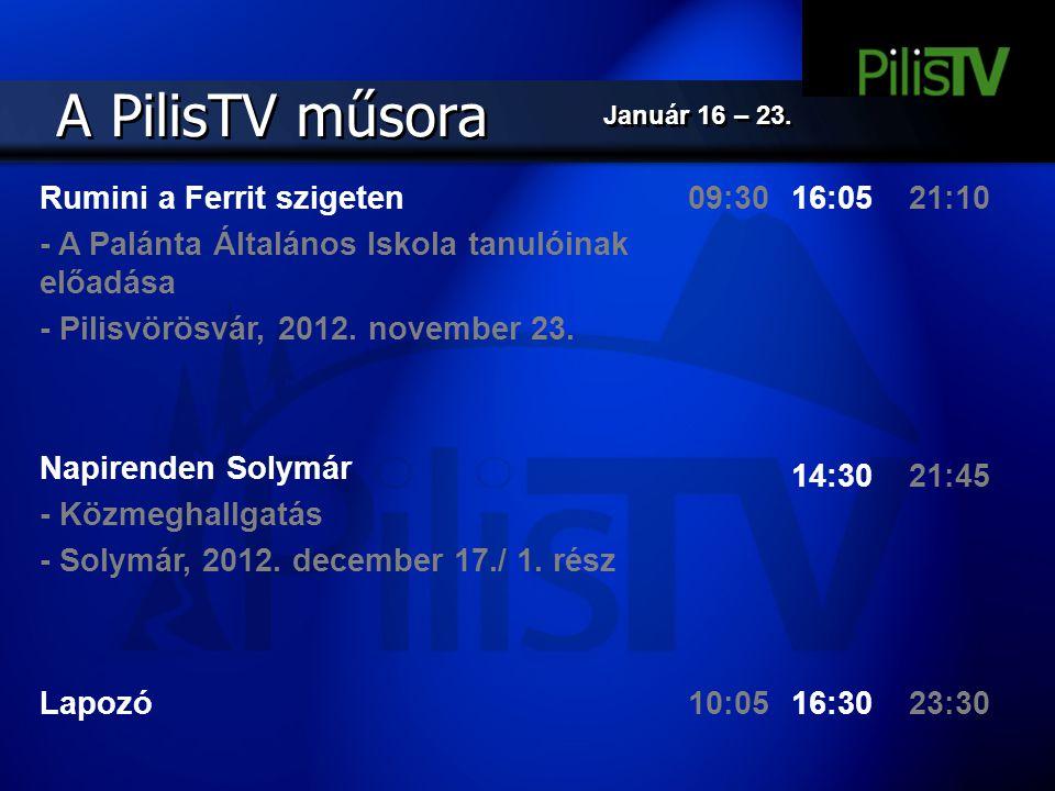 A PilisTV műsora Rumini a Ferrit szigeten - A Palánta Általános Iskola tanulóinak előadása - Pilisvörösvár, 2012. november 23. Napirenden Solymár - Kö