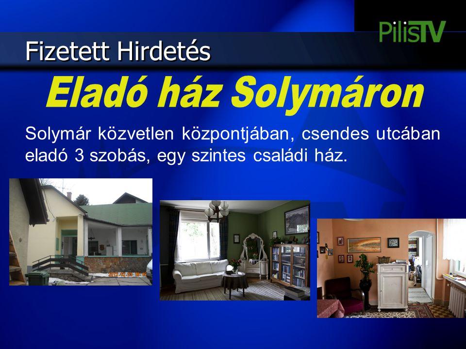 Fizetett Hirdetés Solymár közvetlen központjában, csendes utcában eladó 3 szobás, egy szintes családi ház.