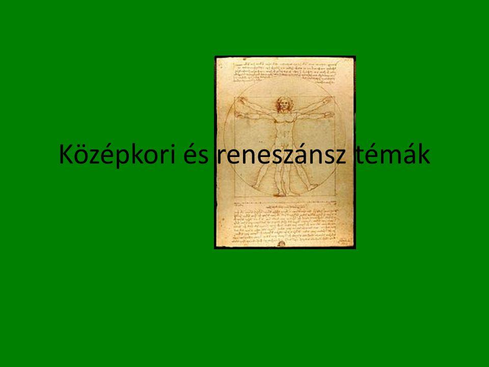 Középkori és reneszánsz témák