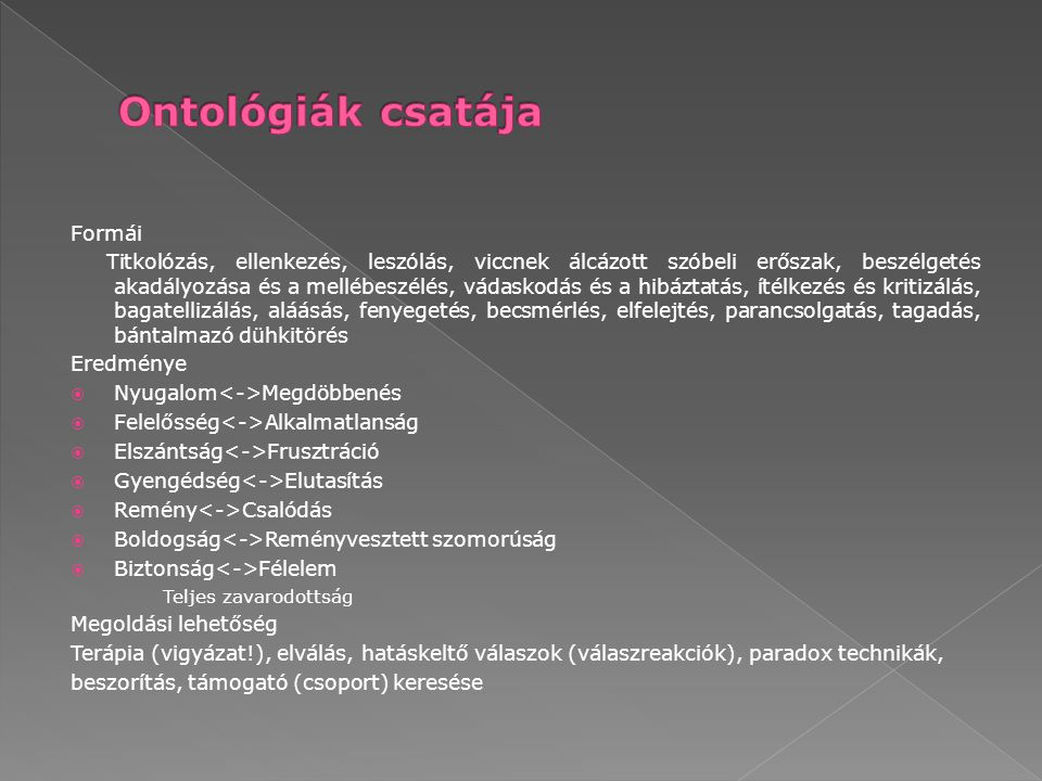  Bántalmazó ontológiája- paradoxonjáték 1.